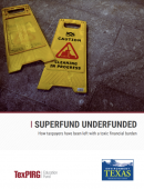 cover of Superfund underfunded report shows a caution cleaning in progress sign